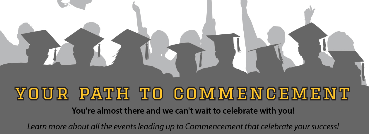 Your Path to Commencement