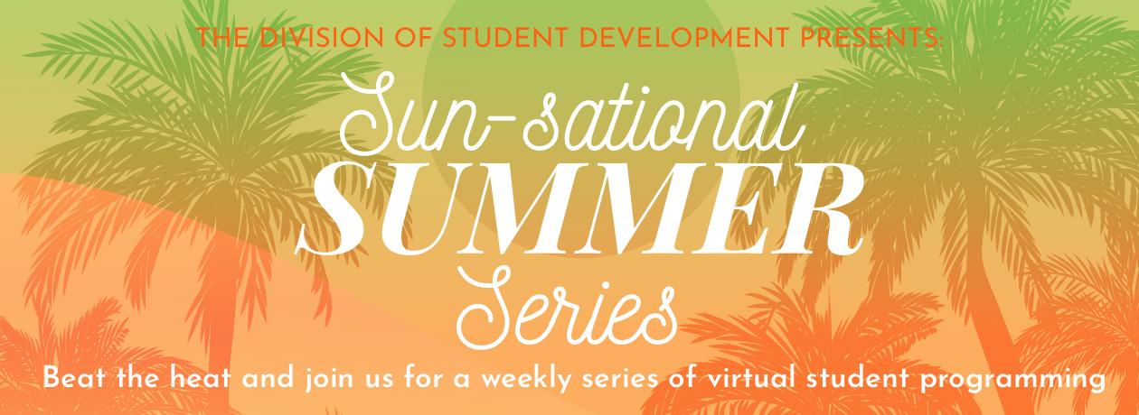 Sun-sational Summer Series