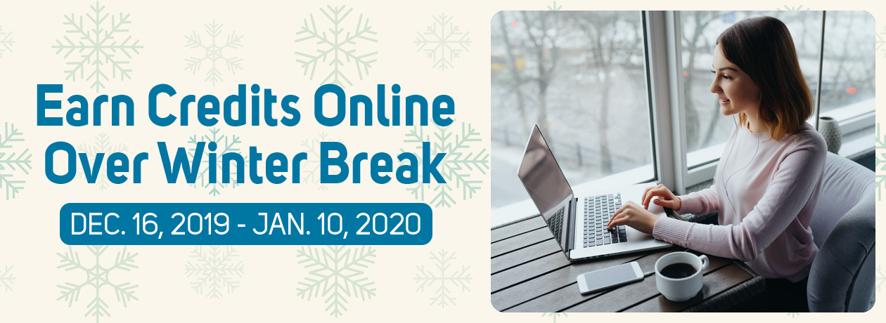Earn Credits Online Over Winter Break